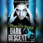 Dark Descent, Marlene Perez