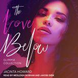 The Love Below Glimpse Collection, Jacinta Howard