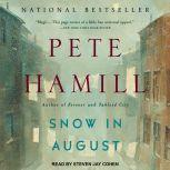 Snow in August A Novel, Pete Hamill