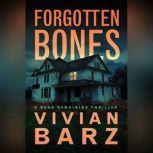 Forgotten Bones, Vivian Barz