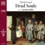 Dead Souls, Nicolai Gogol