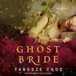 The Ghost Bride, Yangsze Choo