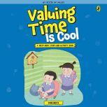 Valuing Time is Cool, Sonia Mehta