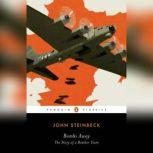 Bombs Away The Story of a Bomber Team, John Steinbeck