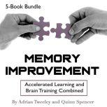 Memory Improvement Accelerated Learning and Brain Training Combined, Quinn Spencer