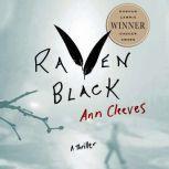 Raven Black Book One of the Shetland Island Quartet, Ann Cleeves