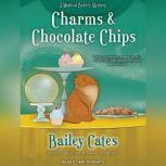 Charms and Chocolate Chips, Bailey Cates