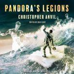 Pandora's Legions, Christopher Anvil