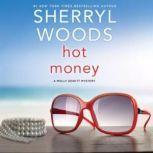 Hot Money, Sherryl Woods