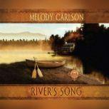 River's Song, Melody Carlson