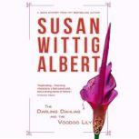 Darling Dahlias and the Voodoo Lily, The, Susan Wittig Albert