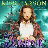 Dominic In the Shadows of Angels, Kiss Carson