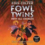 The Fowl Twins, Book Two: Deny All Charges, Eoin Colfer