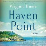 Haven Point A Novel, Virginia Hume