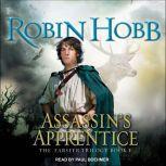 The Farseer: Assassin's Apprentice, Robin Hobb