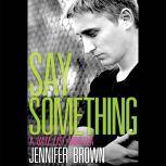 Say Something A Hate List Novella, Jennifer Brown