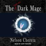 The (sort of) Dark Mage, Nelson Chereta