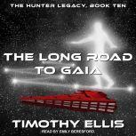 The Long Road to Gaia, Timothy Ellis