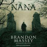 Nana, Brandon Massey