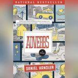 Adverbs, Daniel Handler