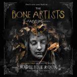 The Bone Artists, Madeleine Roux