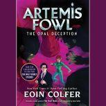 Artemis Fowl 4: Opal Deception, Eoin Colfer