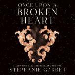 Once Upon a Broken Heart, Stephanie Garber