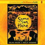 Same Sun Here, Silas House