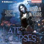 Late Eclipses An October Daye Novel, Seanan McGuire