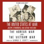 The Korean War and The Vietnam War, Joseph Stromberg and Wendy McElroy