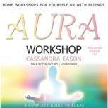 Aura Workshop, Cassandra Eason