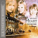 Crimes of the Heart, Beth Henley