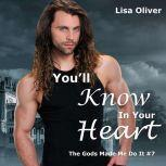 You'll Know in Your Heart, Lisa Oliver