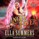 Angel Fever, Ella Summers