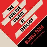 The Sublime Object of Ideology, Slavoj Zizek