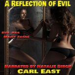 A Reflection of Evil, Carl East