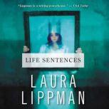 Life Sentences, Laura Lippman