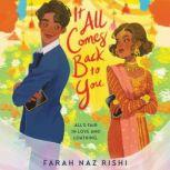 It All Comes Back to You, Farah Naz Rishi