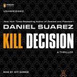 Kill Decision, Daniel Suarez
