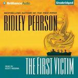 The First Victim, Ridley Pearson