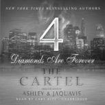 The Cartel 4 Diamonds Are Forever, Ashley & JaQuavis