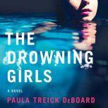 The Drowning Girls, Paula Treick DeBoard