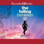 The Falling Between Us, Ash Parsons