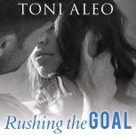 Rushing the Goal, Toni Aleo