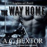 The Way Home, A.C. Bextor