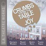 Crumbs from the Table of Joy, Lynn Nottage