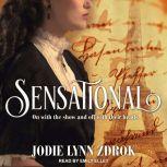 Sensational, Jodie Lynn Zdrok