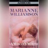 A Woman's Worth, Marianne Williamson