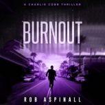 Burnout Vigilante Justice Action Thriller, Rob Aspinall
