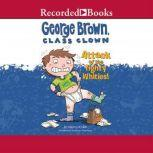 George Brown, Class Clown Attack of the Tighty Whities!, Nancy Krulik